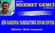 Şair Mehmet Gemci ile Mülakat